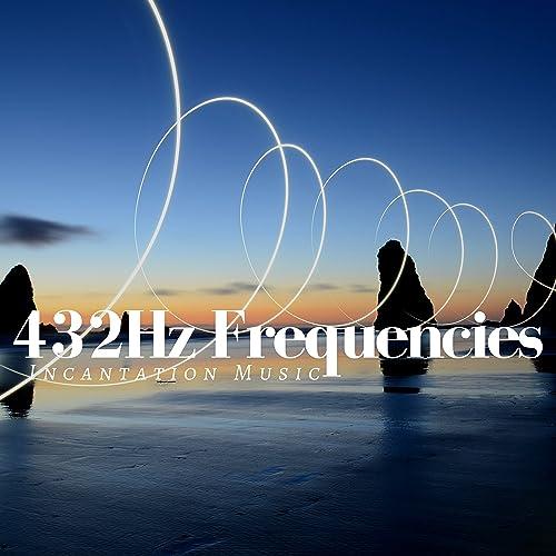 432Hz Frequencies - Incantation Music for Binaural Beats by Deep
