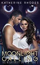 Moonlight Calling (The Nightshift in New York Book 1) (English Edition)