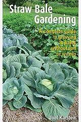 Straw Bale Gardening Kindle Edition