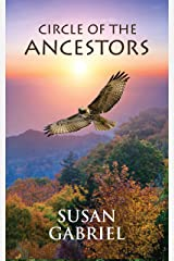 Circle of the Ancestors Kindle Edition