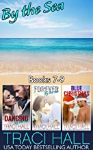 By the Sea — Books 7-9: Great Beach Reads (By the Sea - Boxed Sets Book 3)