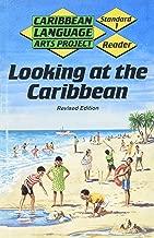 Caribbean Language Arts Project: Standard 1: Reader (Looking at the Caribbean) (Caribbean Language Arts Project)