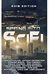Spring Into SciFi: 2018 Edition Kindle Edition