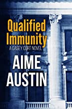 Qualified Immunity (A Casey Cort Novel Book 2)
