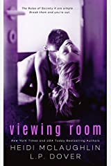 Viewing Room (A Society X Novel Book 2) Kindle Edition