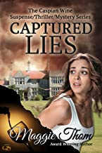 Captured Lies (The Caspian Wine Suspense/Thriller/Mystery Series Book 1)