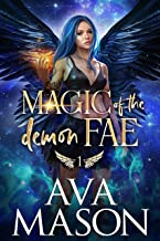 Magic of the Demon Fae: A Snarky, Paranormal Romance (Forbidden Fates Book 1) (English Edition)