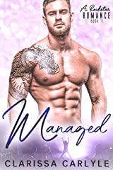Managed 1: A Rock Star Romance Kindle Edition