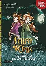 El secreto de las gemelas. Edición 4,95: Fairy Oak 1