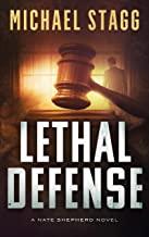 Lethal Defense (The Nate Shepherd Legal Thriller Series Book 1)
