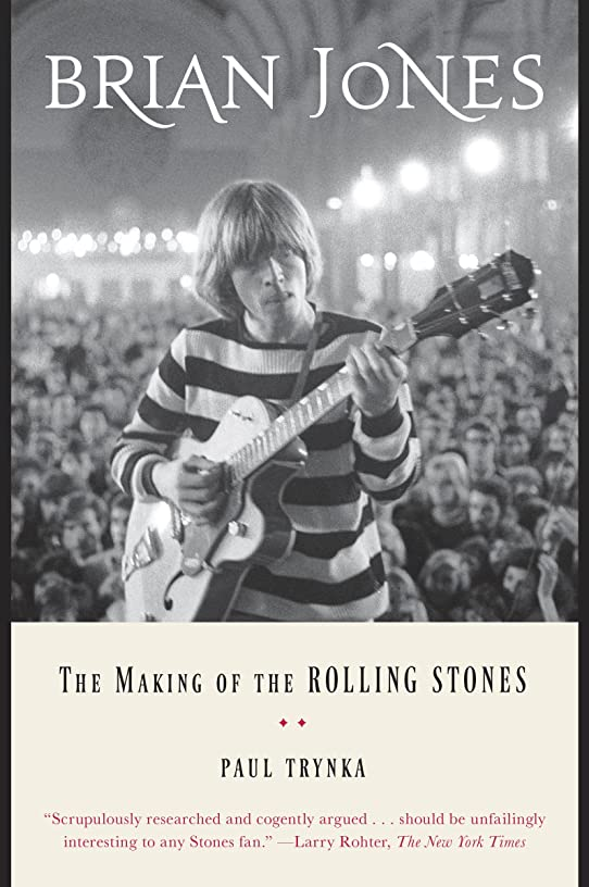 縁石レスリングモットーBrian Jones: The Making of the Rolling Stones (English Edition)
