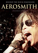 Aerosmith - Behind The Rock Dimension: The Story