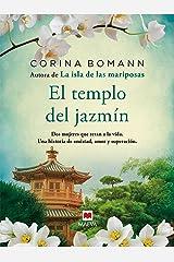 El templo del jazmín: Por la autora de La isla de las mariposas (Grandes Novelas) Versión Kindle