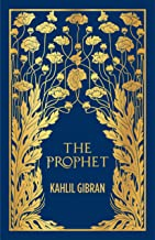 The Prophet (Deluxe Edition) Kahlil Gibran