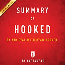 Summary of Hooked by Nir Eyal with Ryan Hoover: Includes Analysis