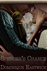 Spencer's Chance: BBW Romance (Sherman Family Series Book 4) Kindle Edition
