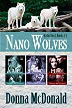 Nano Wolves: Collection 1, Books 1-3
