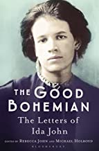The Good Bohemian: The Letters of Ida John