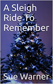 A Sleigh Ride To Remember