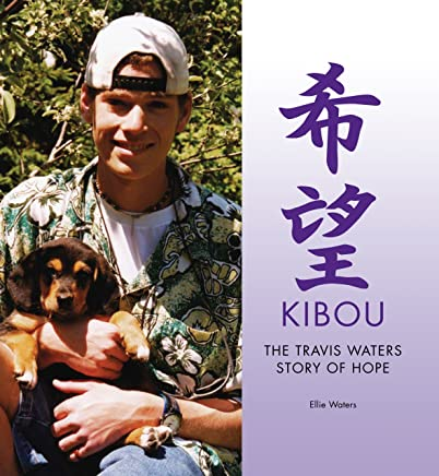 Kibou, The Travis Waters Story of Hope (English Edition)