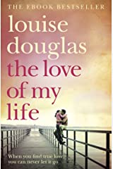 The Love of My Life: A Heartbreaking Story of Love, Loss and Family (English Edition) Format Kindle
