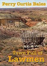 A Town Full of Lawmen