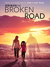 god bless the broken road movie 2018