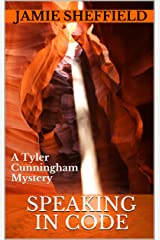 Speaking in Code (Tyler Cunningham) Kindle Edition
