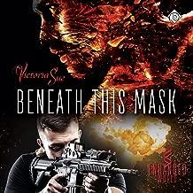Beneath This Mask: Enhanced World, Book 3