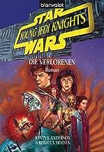 Star Wars - Young Jedi Knights 3: Die Verlorenen (German Edition)