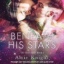 Beneath His Stars: Stars Duet, Book 1