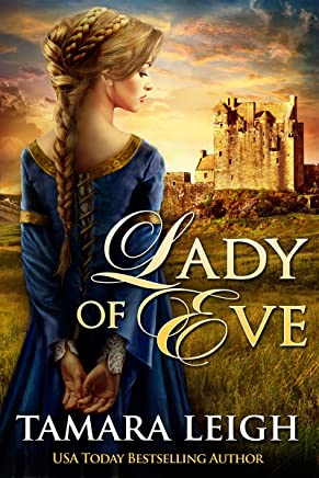 LADY OF EVE: A Medieval Romance