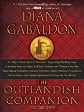 The Outlandish Companion Volume Two: The Companion to The Fiery Cross, A Breath of Snow and Ashes, An Echo in the Bone, an...