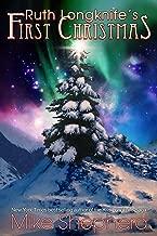 Ruth Longknife's First Christmas: A Short Story (Kris Longknife Book 205)