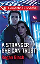 A Stranger She Can Trust (Mills & Boon Romantic Suspense) (Escape Club Heroes, Book 2) (English Edition)