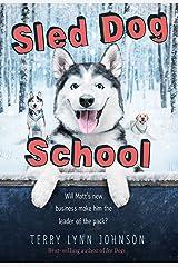 Sled Dog School Kindle Edition
