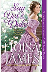 Say Yes to the Duke: The Wildes of Lindow Castle Kindle Edition