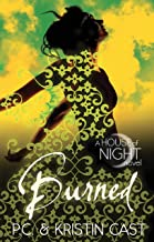 Burned: Number 7 in series (House of Night)