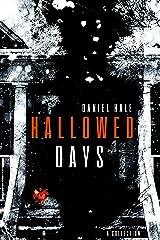 Hallowed Days Kindle Edition