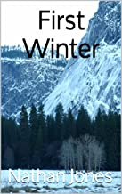 First Winter (Nuclear Winter Book 1)