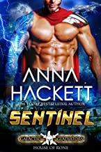 Sentinel: A Scifi Alien Romance (Galactic Gladiators: House of Rone Book 1)