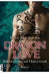 Dragon Love - Rendezvous am Höllentor (Dragon-Love-Reihe 3) Kindle Ausgabe