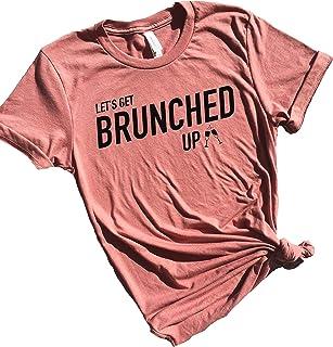 Let's Get Brunched Up, Cute Brunch Outfits, Mimosa Shirts for Women Funny, Brunch Shirts for Women, Hangover Shirt Women, Sunday Brunch, Matching Brunch Shirts