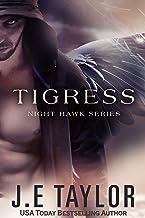 Tigress (Night Hawk Series Book 2)
