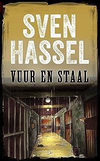 Vuur en Staal: Nederlandse editie (Sven Hassel Serie over de Tweede Wereldoorlog) (Dutch Edition)