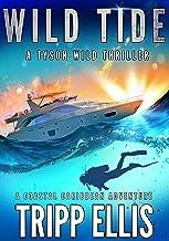 Wild Tide: A Coastal Caribbean Adventure (Tyson Wild Thriller Book 4)
