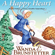 A Happy Heart: Always Trouble Somewhere Series, Book 5