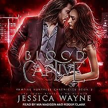 Blood Captive: Vampire Huntress Chronicles Series, Book 2