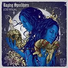 raging speedhorn lost ritual