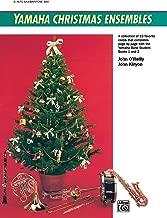 Yamaha Christmas Ensembles: Alto Sax, Baritone Sax (Yamaha Band Method)